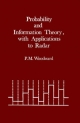 Information and Probability Theory, with Applications to Radar - P.M. Woodward