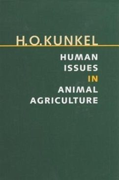 Human Issues in Animal Agriculture - Kunkel, H. O.