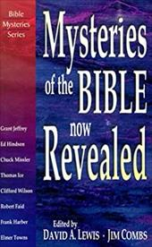 Mysteries of the Bible Now Revealed - Lewis, David Allen / Combs, Jim / Harber, Frank