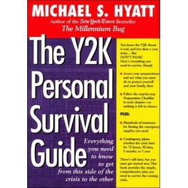 The Y2K Personal Survival Guide: Everything You Need to Know to Get from This Side of the Crisis to the Other - Michael Hyatt