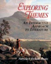 Exploring Themes: An Interactive Approach to Literature - Richard-Amato, Patricia