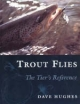 Trout Flies - Dave Hughes