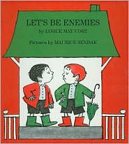 Let's Be Enemies - Janice May Udry, Maurice Sendak (Illustrator)