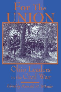 For the Union - Herausgeber: Wheeler, Kenneth W.