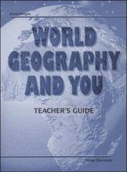 World Geography and You (Teacher's Resource) - Steck-Vaughn