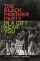 The Black Panther Party in a City Near You - Judson L. Jeffries