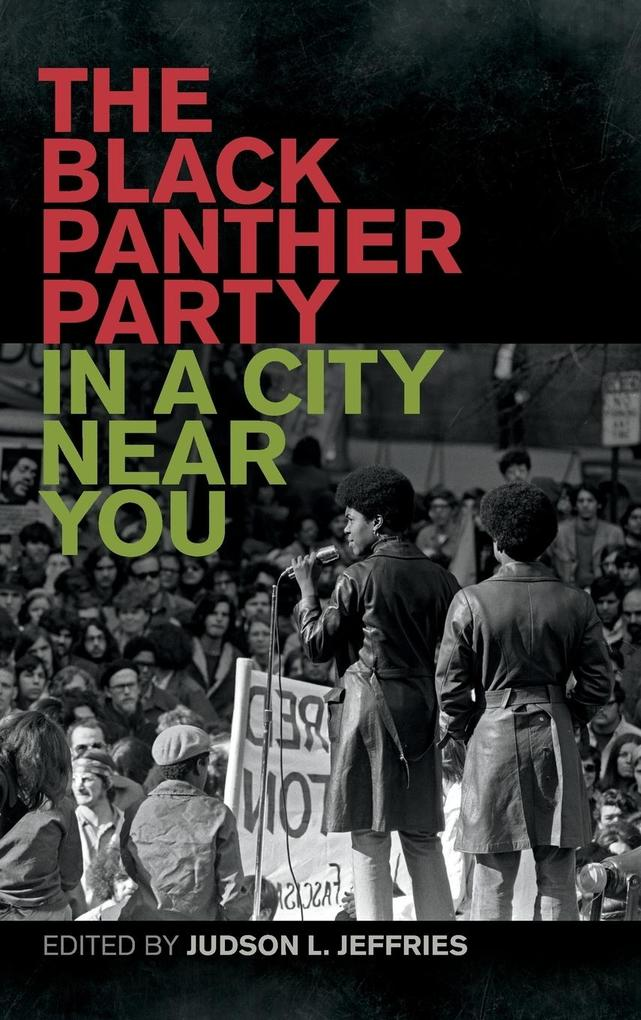 Black Panther Party in a City Near You als Buch von - University of Georgia Press