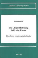 Die Utopie Hoffnung bei Luise Rinser - Gudrun Gill
