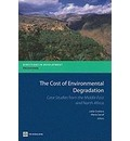 The Cost of Environmental Degradation in the Middle East and North Africa - Lelia Croitoru