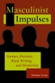Masculinist Impulses - Nathan Grant
