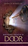 Beyond Death's Door: The Hope for Reunion