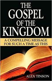 The Gospel of the Kingdom - Alex Tinson
