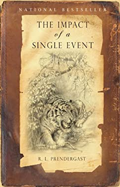 The Impact of a Single Event - Prendergast, R. L.