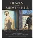 Heaven in the Midst of Hell - Commander Sheri D. Snively