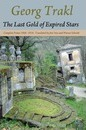 The Last Gold of Expired Stars - Georg Trakl