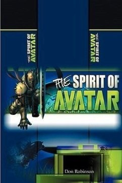 The Spirit of Avatar: The Role of Relationships - Robinson, Don