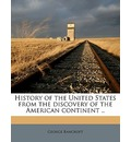 History of the United States from the Discovery of the American Continent .. Volume Set 13, V.5 - George Bancroft