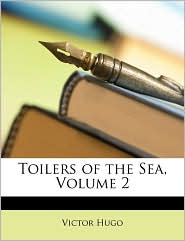 Toilers of the Sea, Volume 2