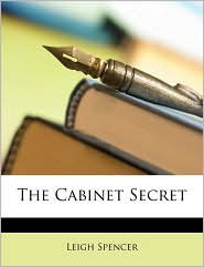 The Cabinet Secret - Leigh Spencer