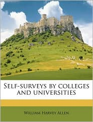 Self-Surveys by Colleges and Universities - William H. Allen