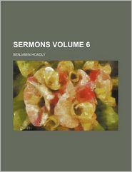 Sermons Volume 6
