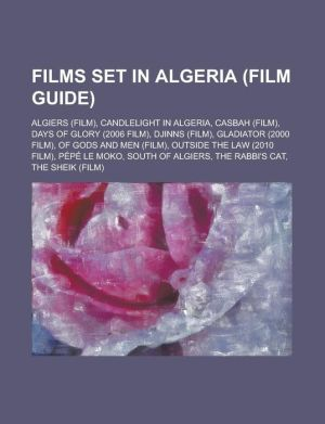 Films Set In Algeria (Study Guide) - Books Group (Editor)