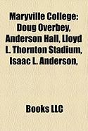 Maryville College: Doug Overbey, Anderson Hall, Lloyd L. Thornton Stadium, Isaac L. Anderson,