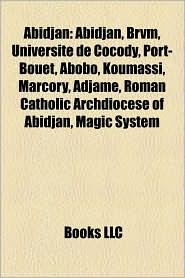 Abidjan - Books Llc