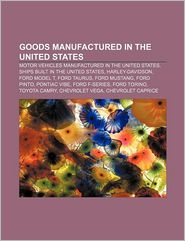 Goods Manufactured In The United States - Books Llc