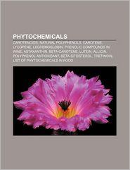 Phytochemicals - Books Llc