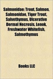 Salmonidae - Books Llc