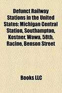 Defunct Railway Stations in the United States: Michigan Central Station