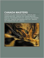 Canada Masters - Books Llc
