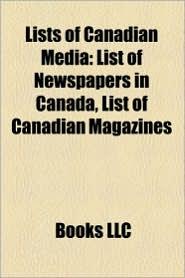 Lists Of Canadian Media - Books Llc