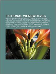 Fictional Werewolves - Books Llc