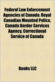 Federal Law Enforcement Agencies Of Canada
