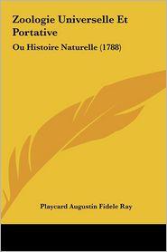 Zoologie Universelle Et Portative: Ou Histoire Naturelle (1788) - Playcard Augustin Fidele Ray