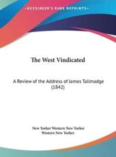 The West Vindicated - New Yorker Western New Yorker