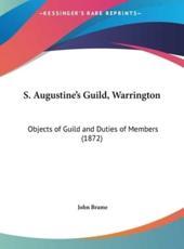 S. Augustine's Guild, Warrington - John Brame