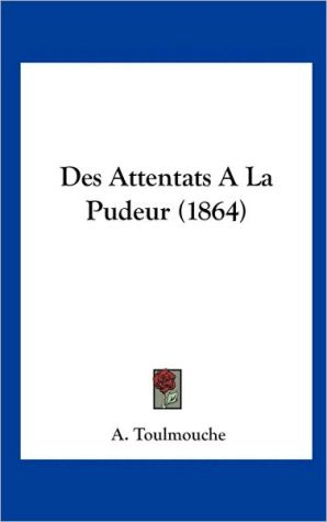 Des Attentats A La Pudeur (1864) - A. Toulmouche