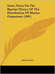Some Notes on the Bipolar Theory of the Distribution of Marine Organisms (1901)