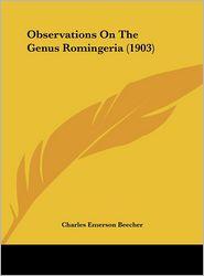 Observations on the Genus Romingeria (1903)