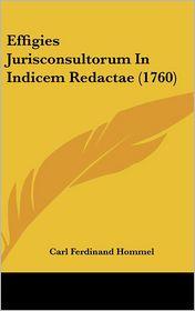 Effigies Jurisconsultorum In Indicem Redactae (1760) - Carl Ferdinand Hommel