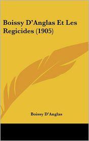 Boissy D'Anglas Et Les Regicides (1905)