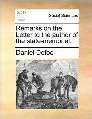 Remarks on the Letter to the author of the state-memorial.