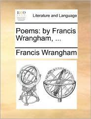 Poems: By Francis Wrangham, ...