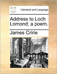 Address to Loch Lomond; a poem.