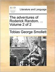 The adventures of Roderick Random. ... Volume 2 of 2 - Tobias George Smollett