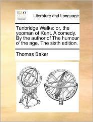 Tunbridge Walks - Thomas Baker