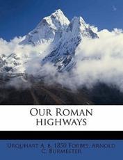 Our Roman Highways